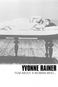 Yvonne Rainer Film About a Woman Who