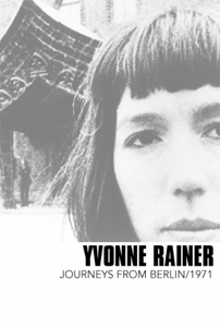 Yvonne Rainer Journeys From Berlin/1971